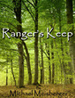 Rangers Keep by Michael Meisberger